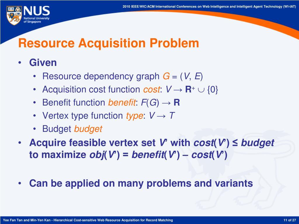 Resource Acquisition Problem