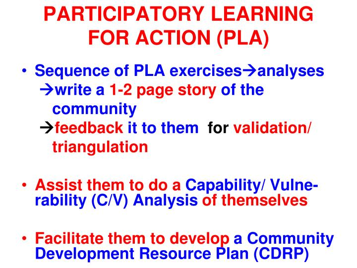 PARTICIPATORY LEARNING FOR ACTION (PLA)