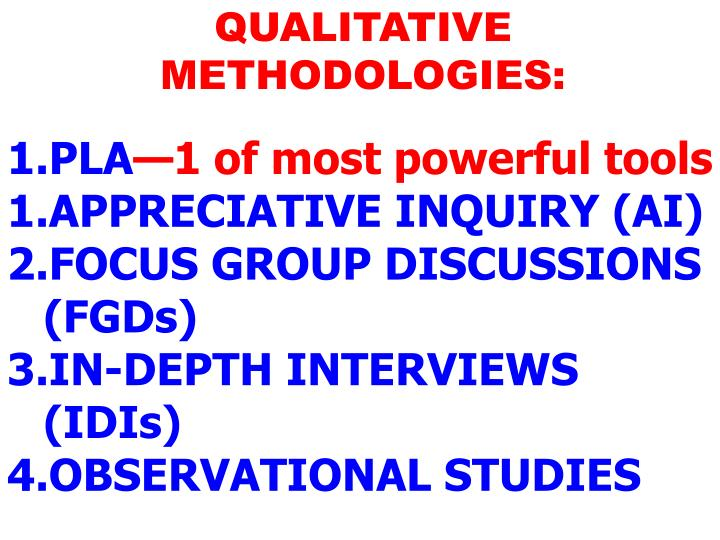 QUALITATIVE METHODOLOGIES: