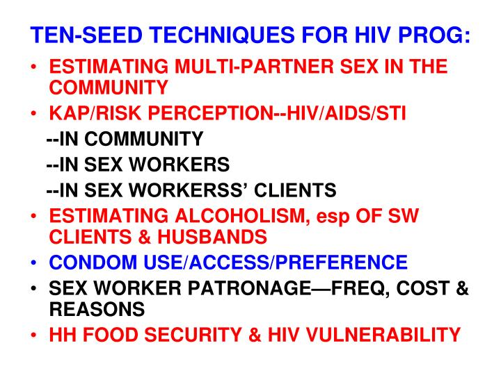 TEN-SEED TECHNIQUES FOR HIV PROG: