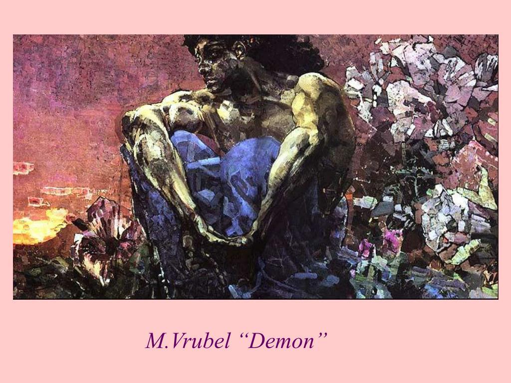 "M.Vrubel ""Demon"""
