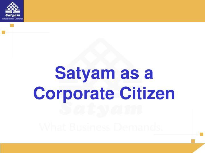 Satyam as a