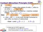 context attraction principle cap