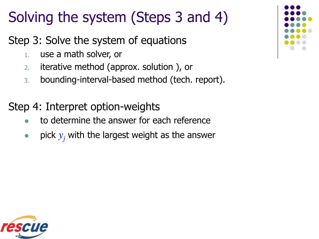 Solving the system (Steps 3 and 4)