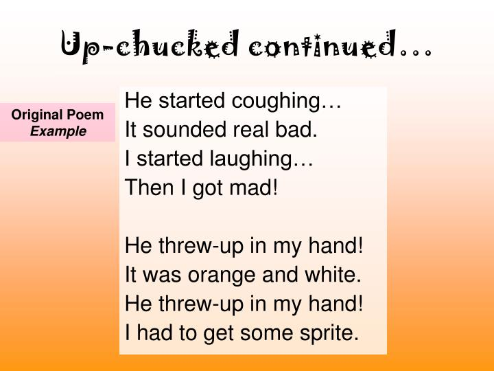 Up-chucked continued…
