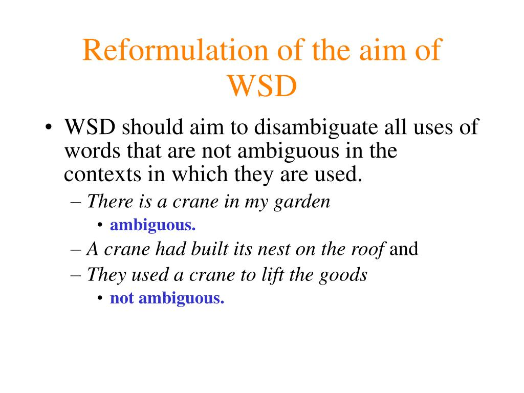 Reformulation of the aim of WSD