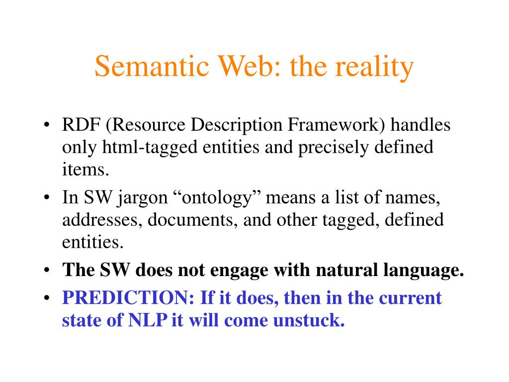 Semantic Web: the reality