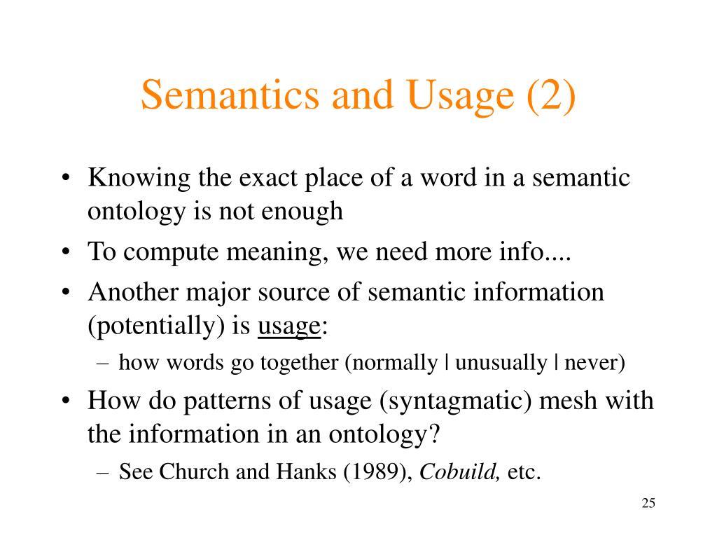 Semantics and Usage (2)