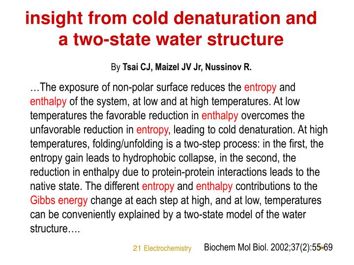 insight from cold denaturation and a two-state water structure