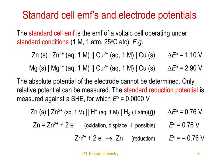 Standard cell emf's and electrode potentials