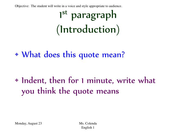 essay introduction paragraph quote Four methods for developing an introduction  you could also create a quote for a third-person essay,  don't refer to your essay in the introduction or anywhere.