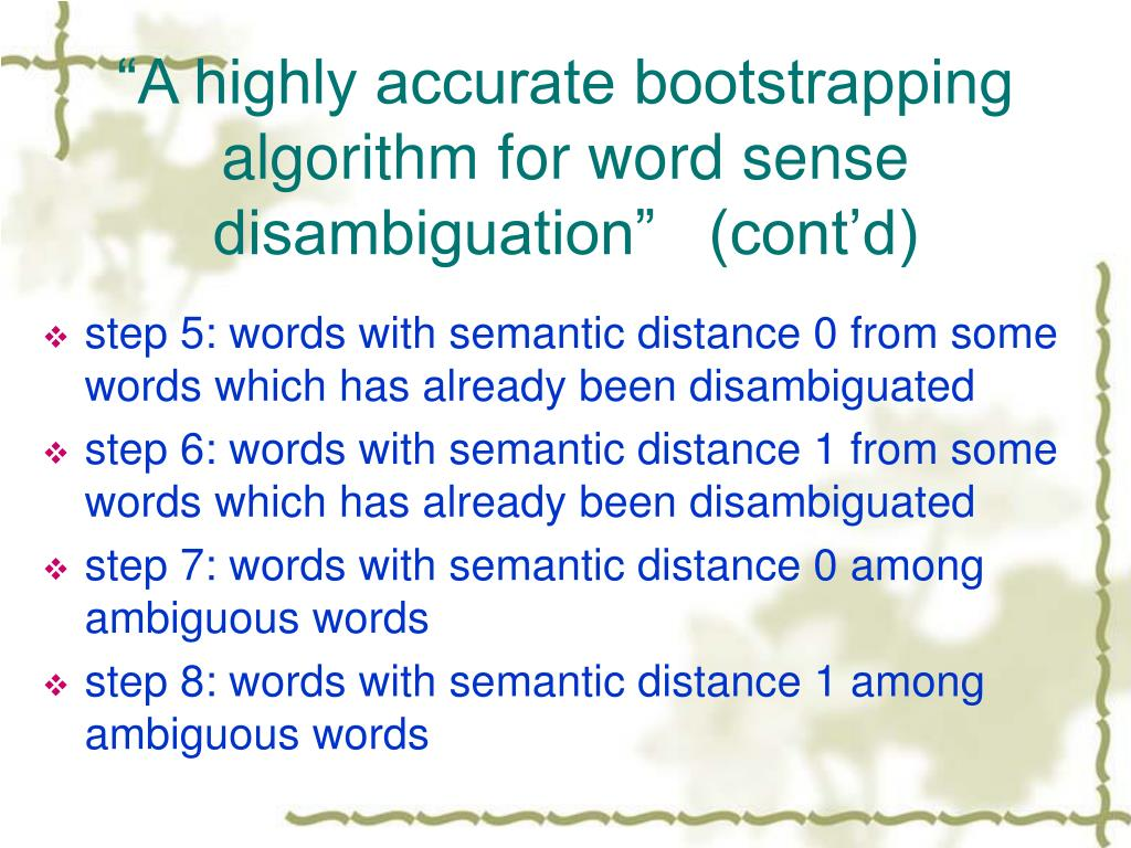 """A highly accurate bootstrapping algorithm for word sense disambiguation""   (cont'd)"