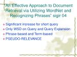 an effective approach to document retrieval via utilizing wordnet and recognizing phrases sigir 04