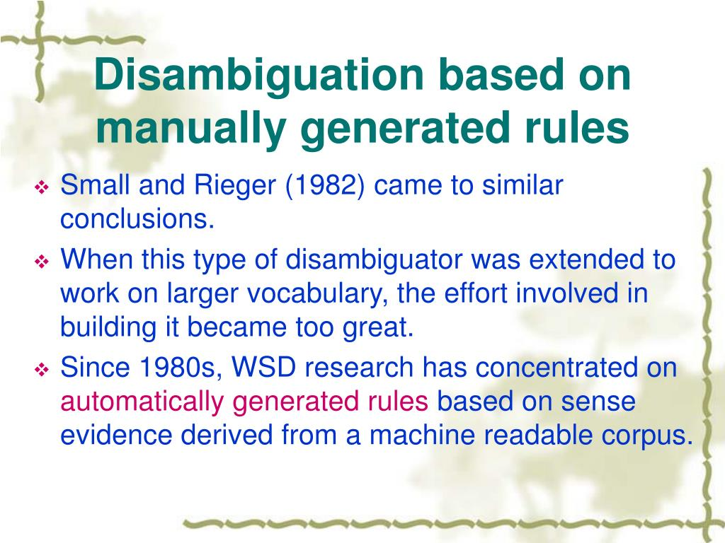 Disambiguation based on manually generated rules