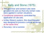 kelly and stone 1975