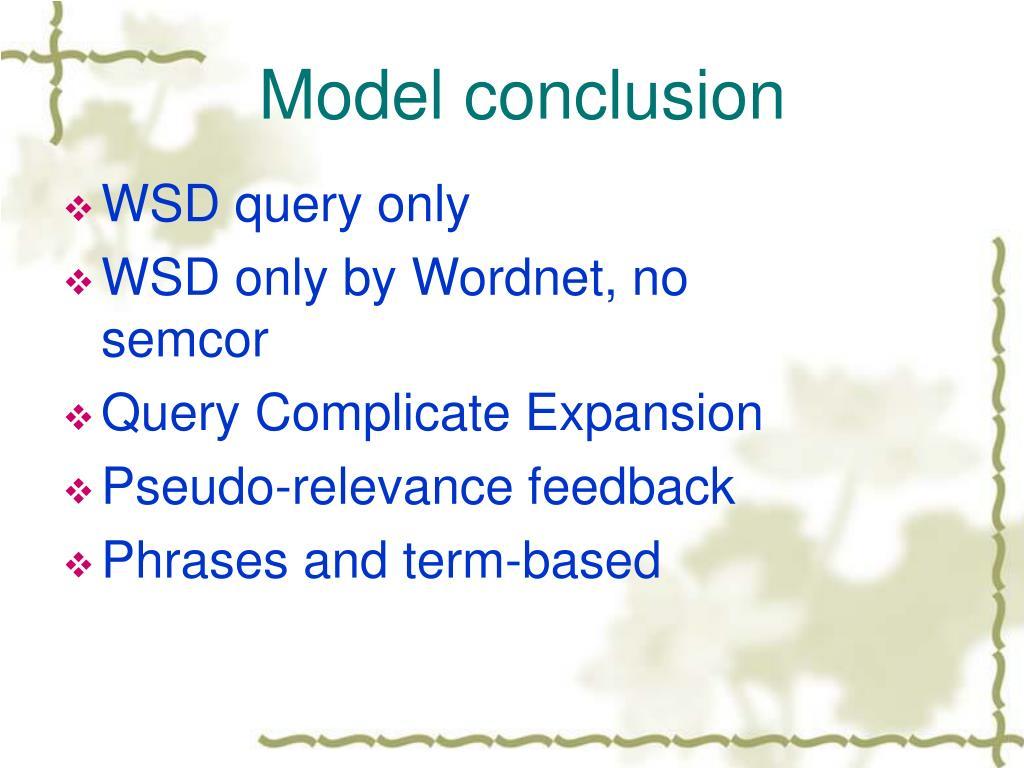 Model conclusion