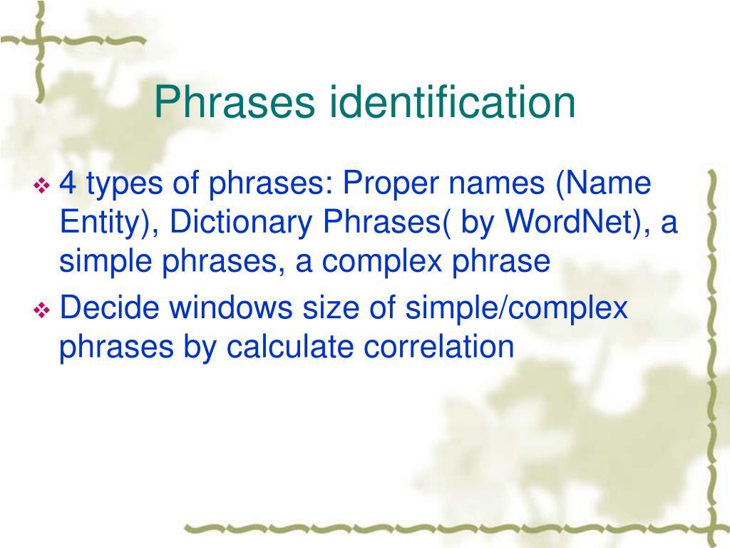 Phrases identification