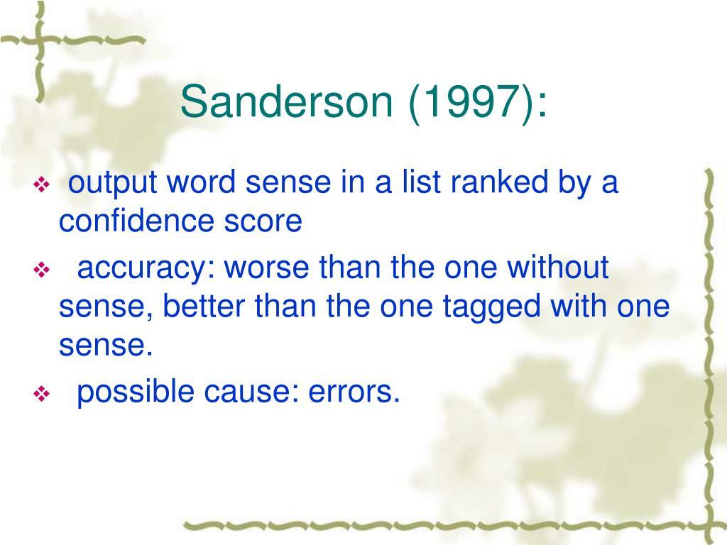 Sanderson (1997):
