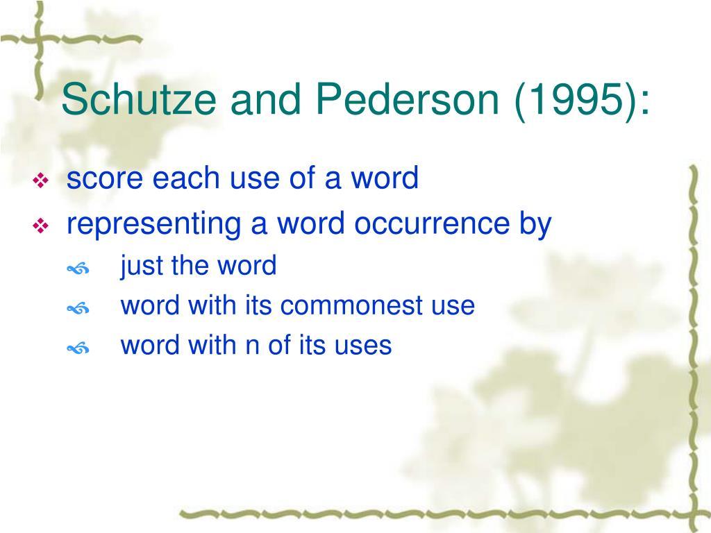 Schutze and Pederson (1995):
