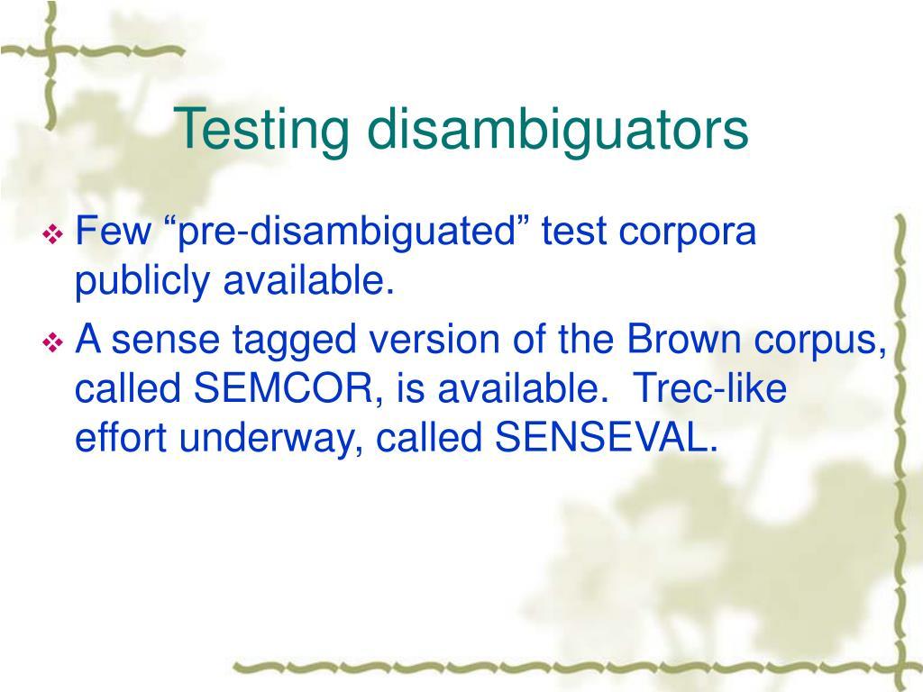 Testing disambiguators