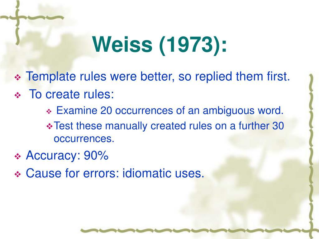 Weiss (1973):