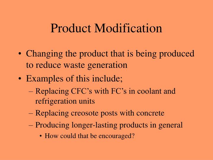 Product Modification