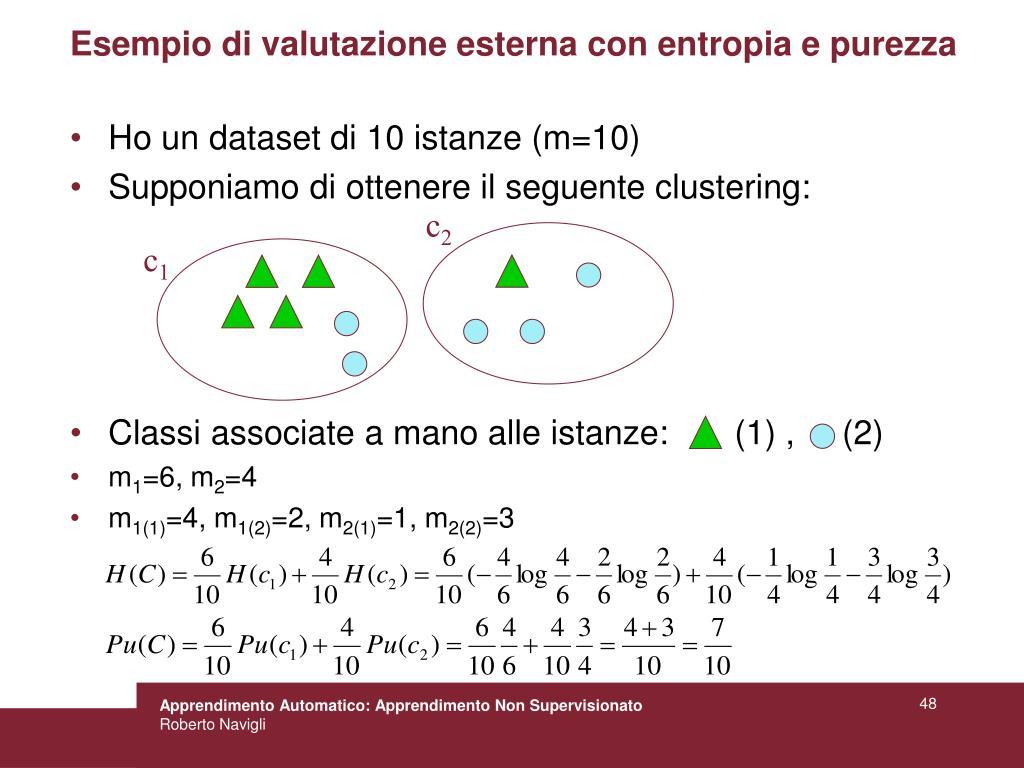 Esempio di valutazione esterna con entropia e purezza