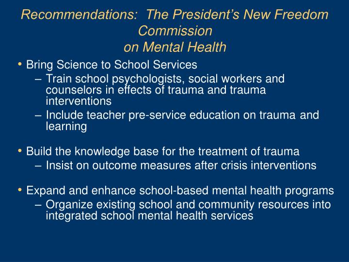 Recommendations:  The President's New Freedom Commission
