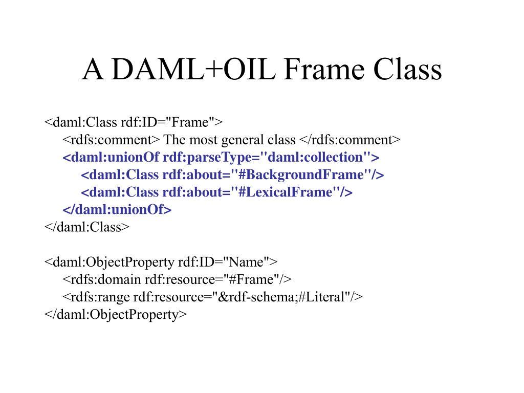 A DAML+OIL Frame Class