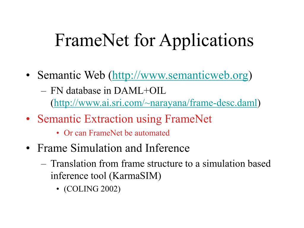 FrameNet for Applications