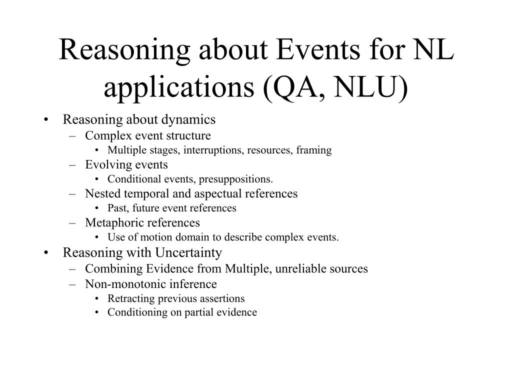 Reasoning about Events for NL applications (QA, NLU)
