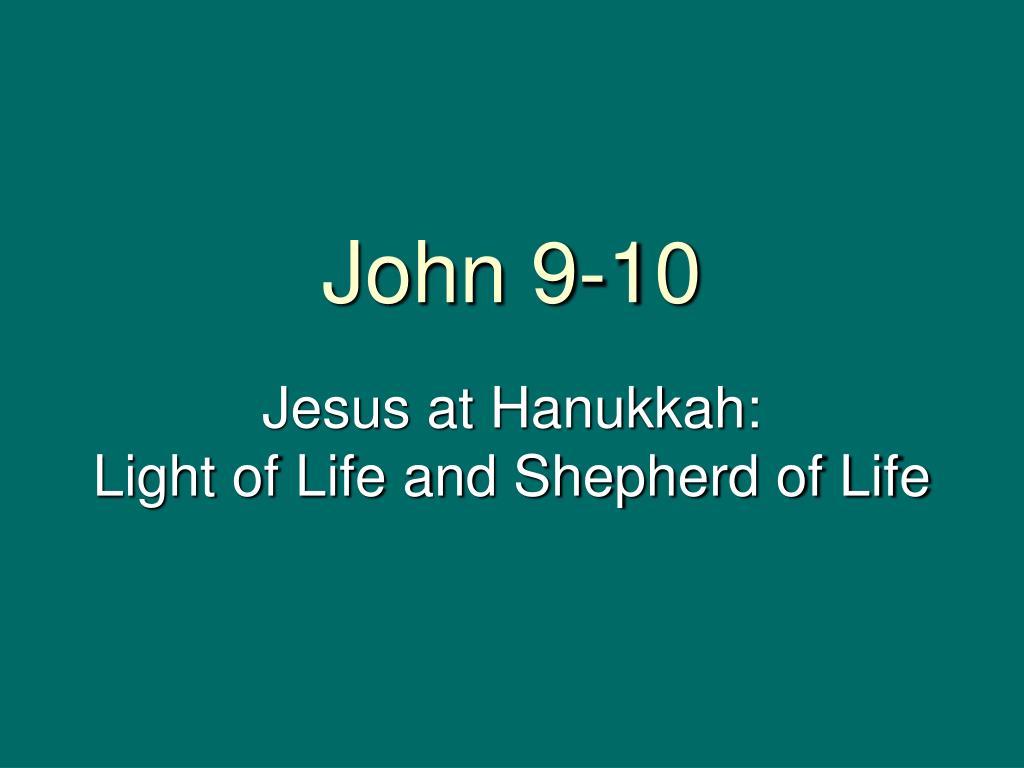 John 9-10