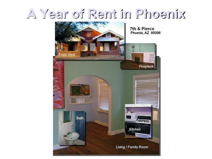 A Year of Rent in Phoenix