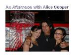 an afternoon with alice cooper