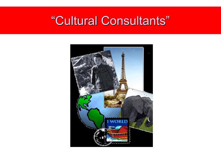 """""""Cultural"""