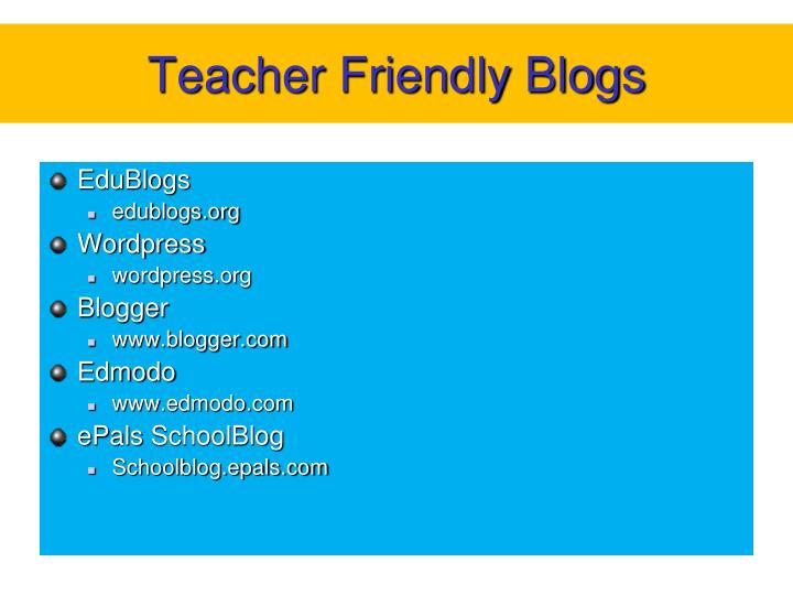 Teacher Friendly Blogs