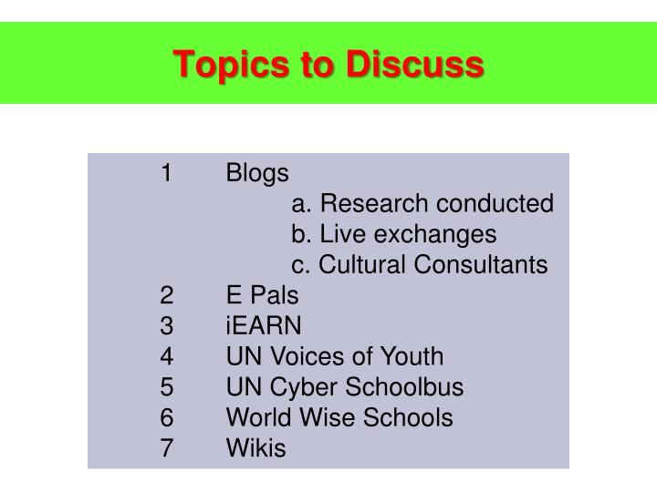 Topics to Discuss