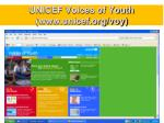 unicef voices of youth www unicef org voy