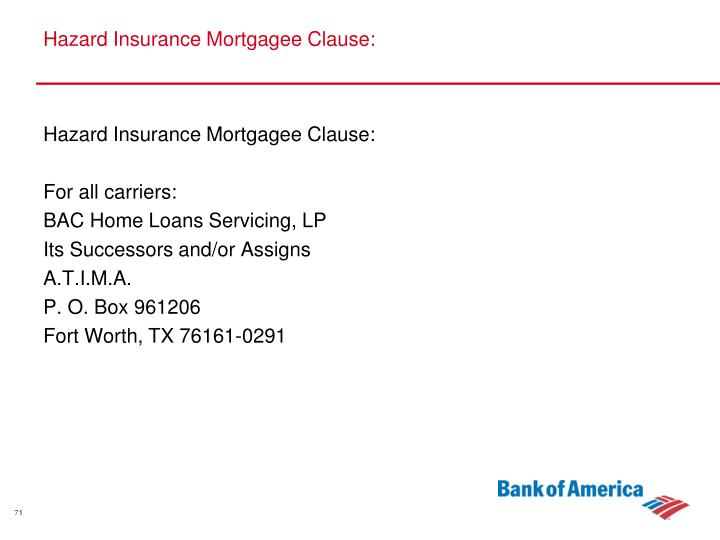Hazard Insurance Mortgagee Clause: