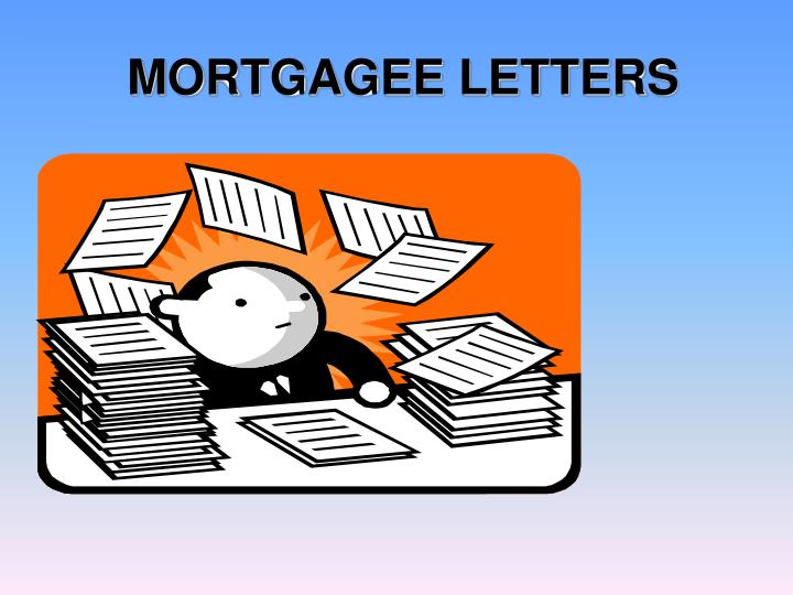 MORTGAGEE LETTERS