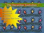 the december festivities