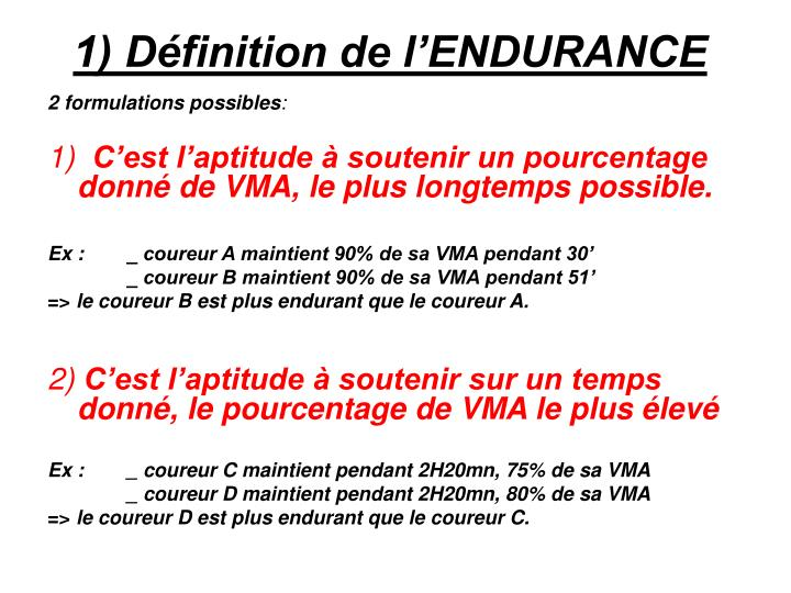 1) Définition de l'ENDURANCE