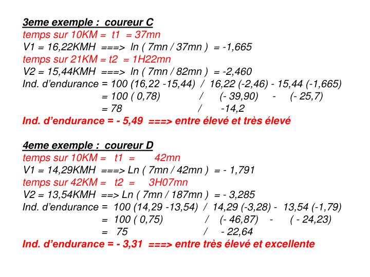 3eme exemple : coureur C