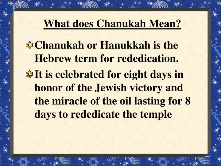 What does chanukah mean
