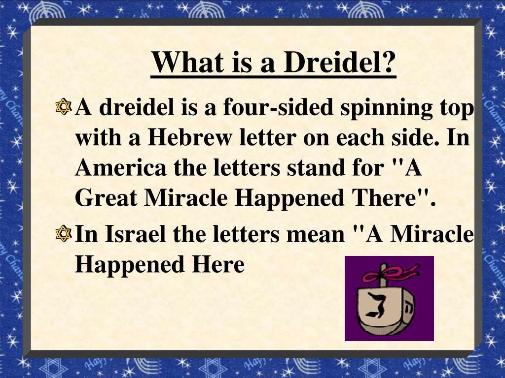 What is a Dreidel?
