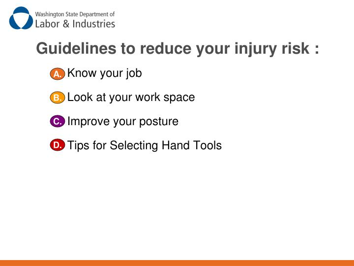 Guidelines to reduce your injury risk :