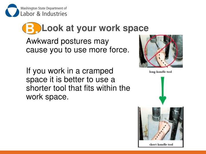 Look at your work space