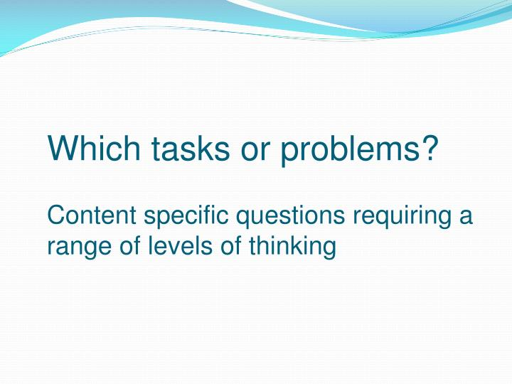Which tasks or problems