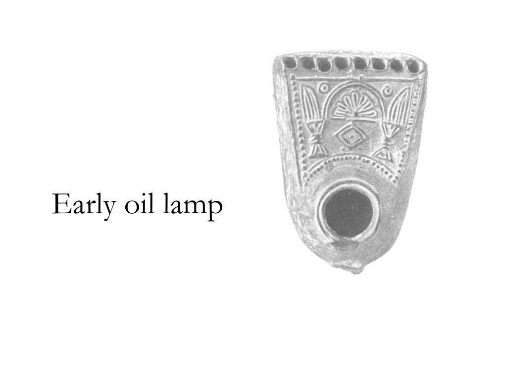Early oil lamp