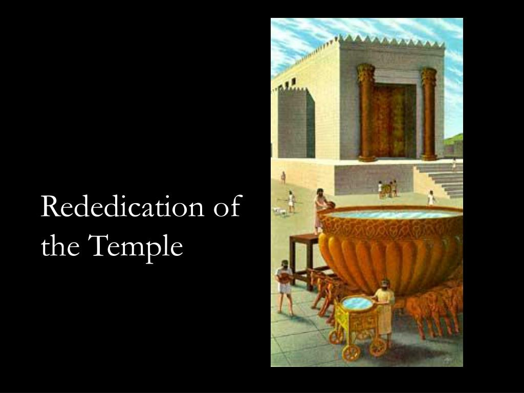 Rededication of the Temple